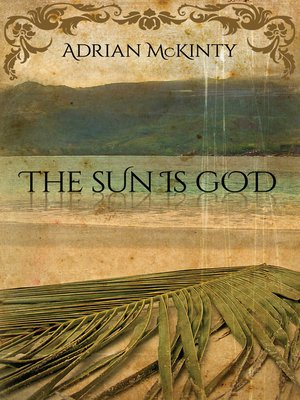 cover image of The Sun Is God
