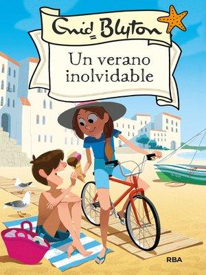 cover image of Un verano inolvidable