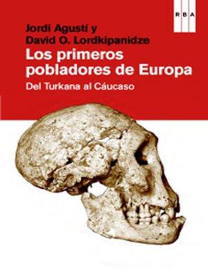 cover image of Los primeros pobladores de Europa