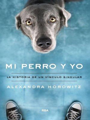 cover image of Mi perro y yo