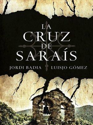 cover image of La cruz de Saraís