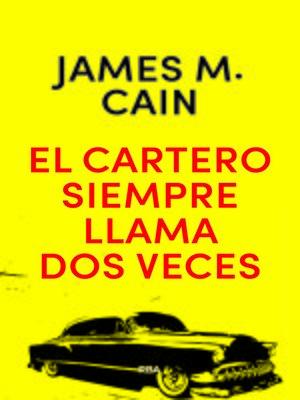 cover image of El cartero siempre llama dos veces