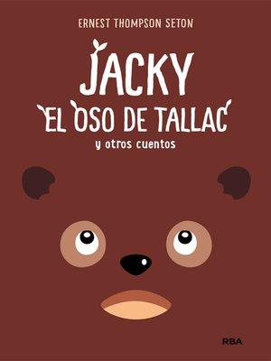 cover image of Jacky, el oso de Tallac y otros cuentos