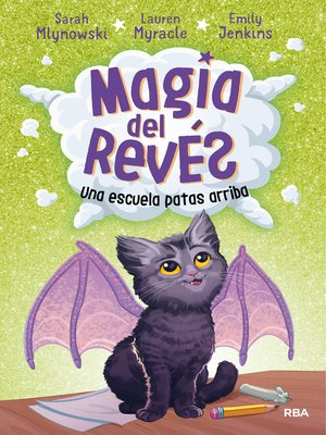 cover image of Magia del revés 1. Una escuela patas arriba