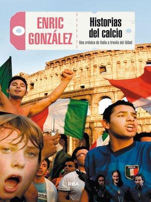cover image of Historias del Calcio