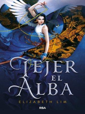 cover image of Tejer el alba