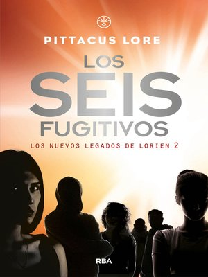 cover image of Los seis fugitivos