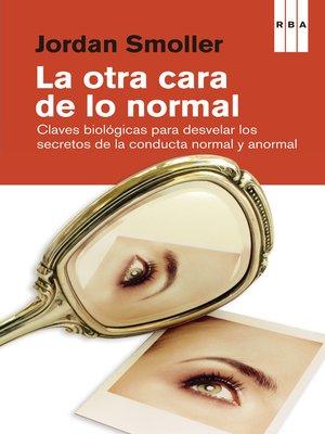 cover image of La otra cara de lo normal