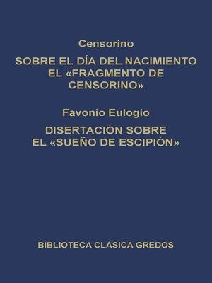 """cover image of Sobre el día del nacimiento el """"Fragmento de Censorino"""". Disertación sobre el """"Sueño de Escipión"""""""