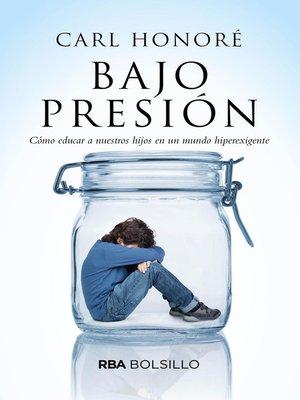 cover image of Bajo presión