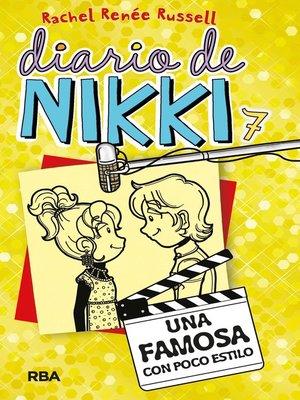 cover image of Diario de Nikki 7. Una famosa con poco estilo