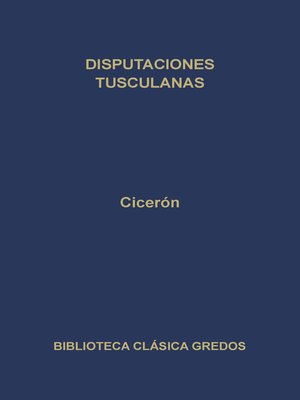 cover image of Disputaciones tusculanas
