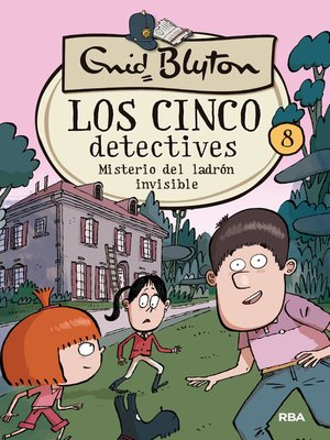 cover image of Los cinco detectives #8. Misterio del ladrón invisible