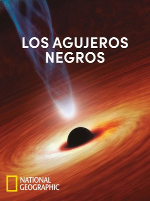 cover image of Los agujeros negros