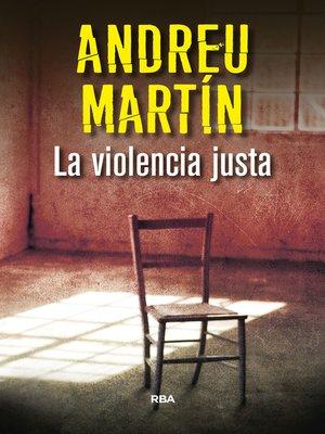 cover image of La violencia justa