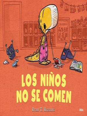 cover image of Los niños no se comen