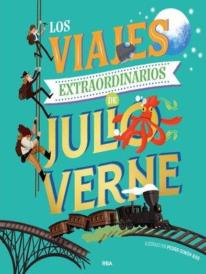 cover image of Los viajes extraordinarios de Julio Verne