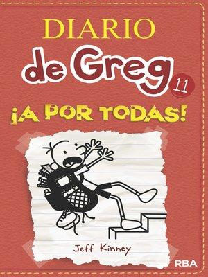 cover image of Diario de Greg 11. !A Por Todas!