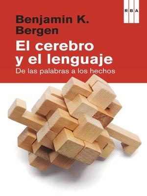 cover image of El cerebro y el lenguaje