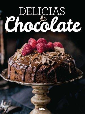 cover image of Delicias de chocolate