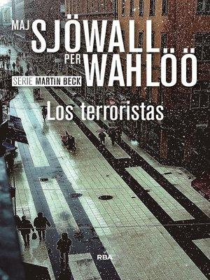 cover image of Los terroristas