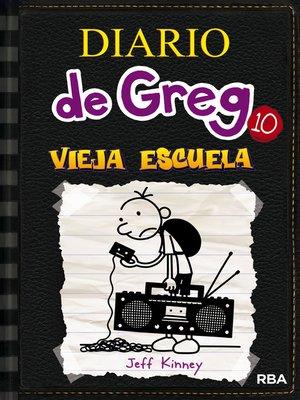 cover image of Diario de Greg 10. Vieja Escuela