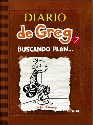 cover image of Diario de Greg 7. Buscando plan…
