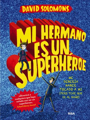 cover image of Mi hermano es un superhéroe