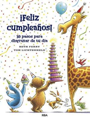 cover image of ¡Feliz cumpleaños! 10 pasos para disfrutar de tu día