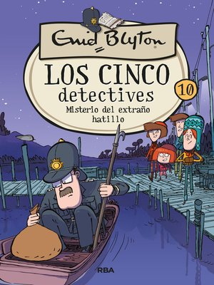 cover image of Los cinco detectives#10. Misterio del extraño hatillo