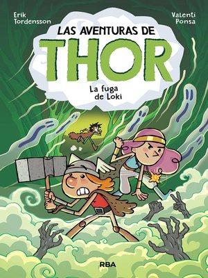 cover image of Las aventuras de Thor#2. La fuga de Loki