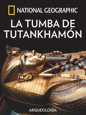 cover image of La tumba de Tutankhamón