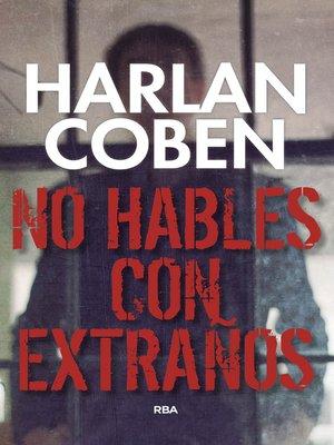 cover image of No hables con extraños