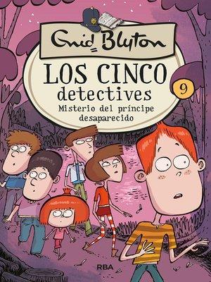 cover image of Misterio del príncipe desaparecido