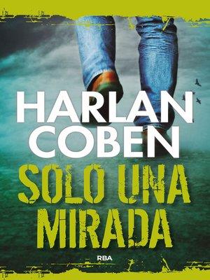 cover image of Solo una mirada