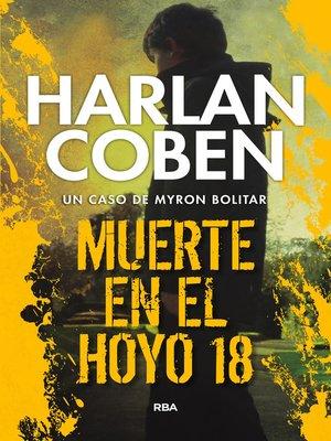cover image of Muerte en el hoyo 18