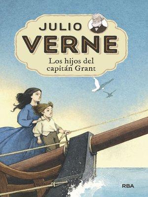 cover image of Los hijos del capitán Grant