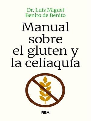 cover image of Manual sobre el gluten y la celiaquía