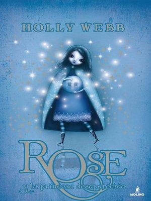 cover image of Rose y la princesa desaparecida