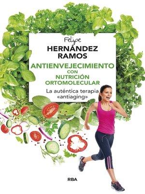 cover image of Antienvejecimiento con nutrición ortomolecular