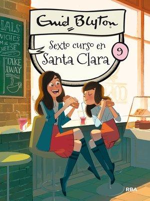 cover image of Santa Clara#9. Sexto curso en Santa Clara
