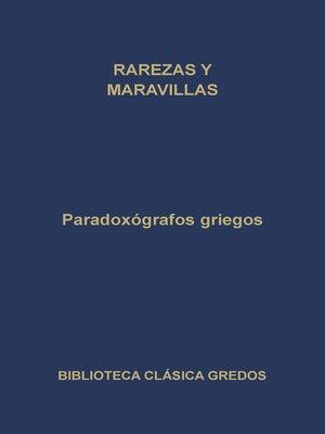 cover image of Paradoxógrafos griegos. Rarezas y maravillas