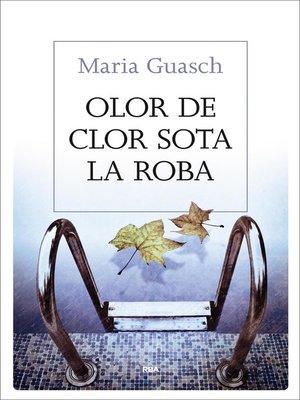cover image of Olor de clor sota la roba