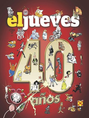 cover image of 40 años de historia con El Jueves