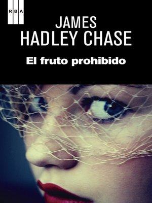 cover image of El fruto prohibido