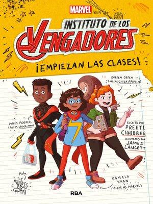 cover image of Instituto de los Vengadores #1. ¡Empiezan las clases!