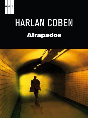 cover image of Atrapados