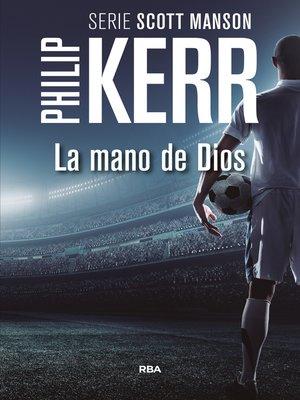 cover image of La mano de Dios
