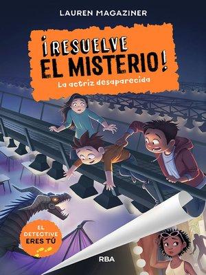 cover image of ¡Resuelve el misterio!