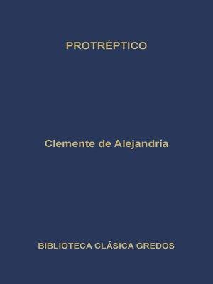 cover image of Protréptico